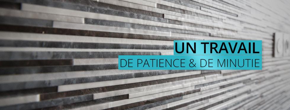 Un travail de patience et de minutie